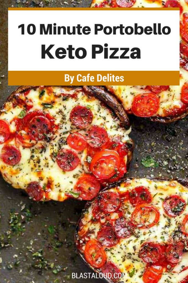 Easy Keto Pizza Recipes: 10 Minute Portobello Pizzas