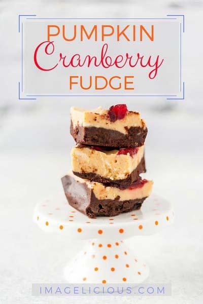 Cranberry Dessert Recipes: Pumpkin Cranberry Fudge