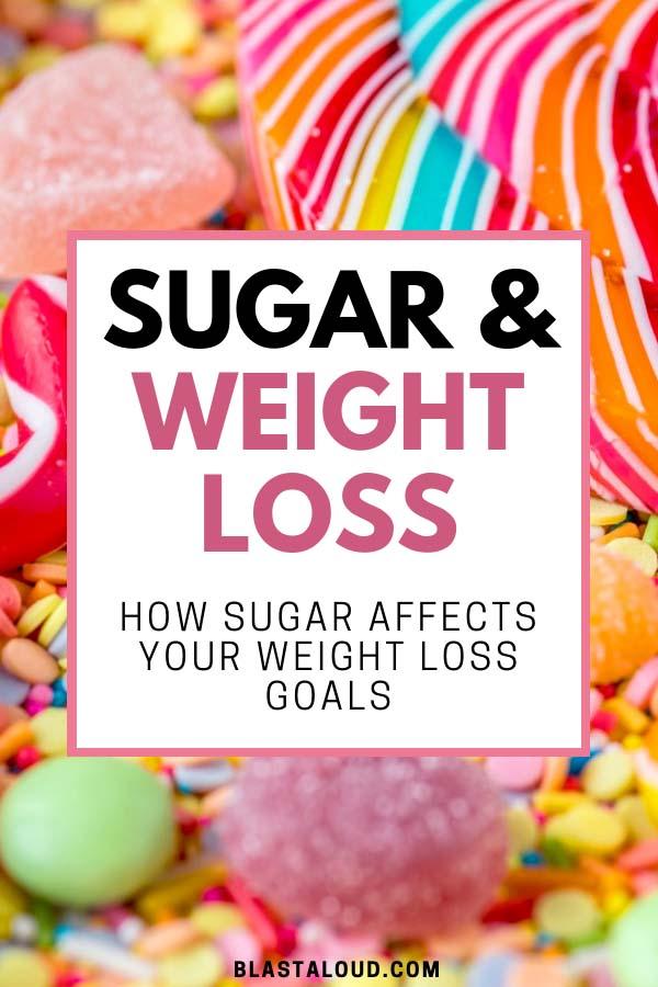 Sugar and Weight loss