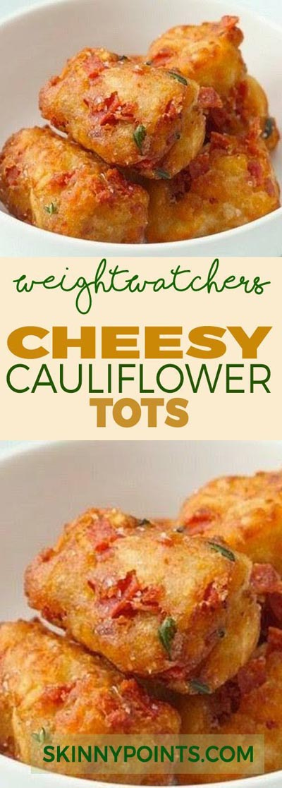 Weight Watchers Recipes With SmartPoints: Cheesy Cauliflower Tots