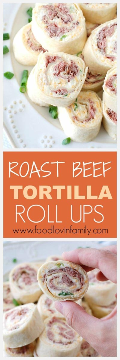 Pinwheel Appetizers & Pinwheel roll ups: Roast Beef Tortilla Roll Ups