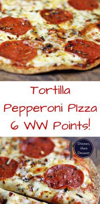 Weight Watchers Recipes With SmartPoints: Tortilla Pepperoni Pizza
