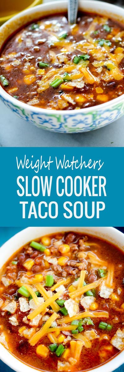 Weight Watchers Recipes With SmartPoints: Weight Watchers Slow Cooker Taco Soup