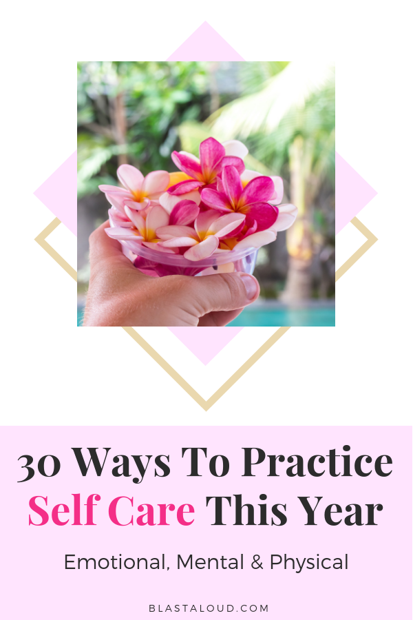 30 Ways to practice self care daily