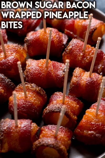Meat Appetizers: Brown Sugar Bacon Wrapped Pineapple Bites