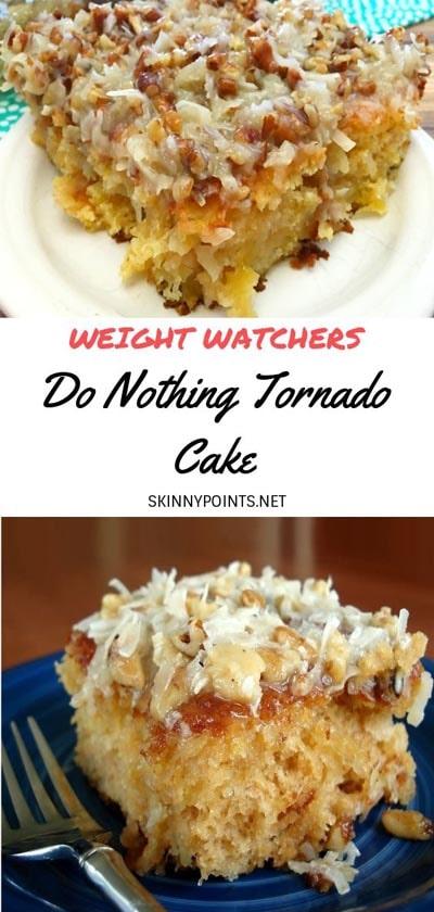 Weight watchers desserts: Do Nothing Tornado Cake