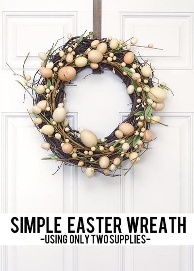 DIY Easter Wreaths: Simple Easter Wreath