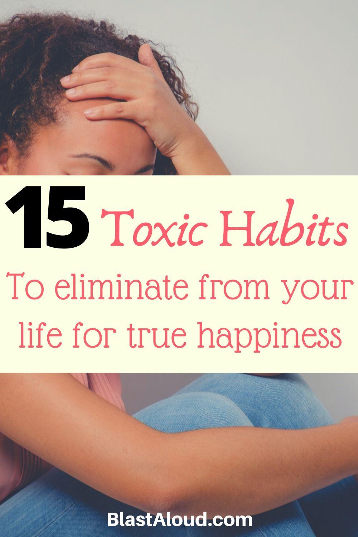 Bad Habits To Break for true happiness