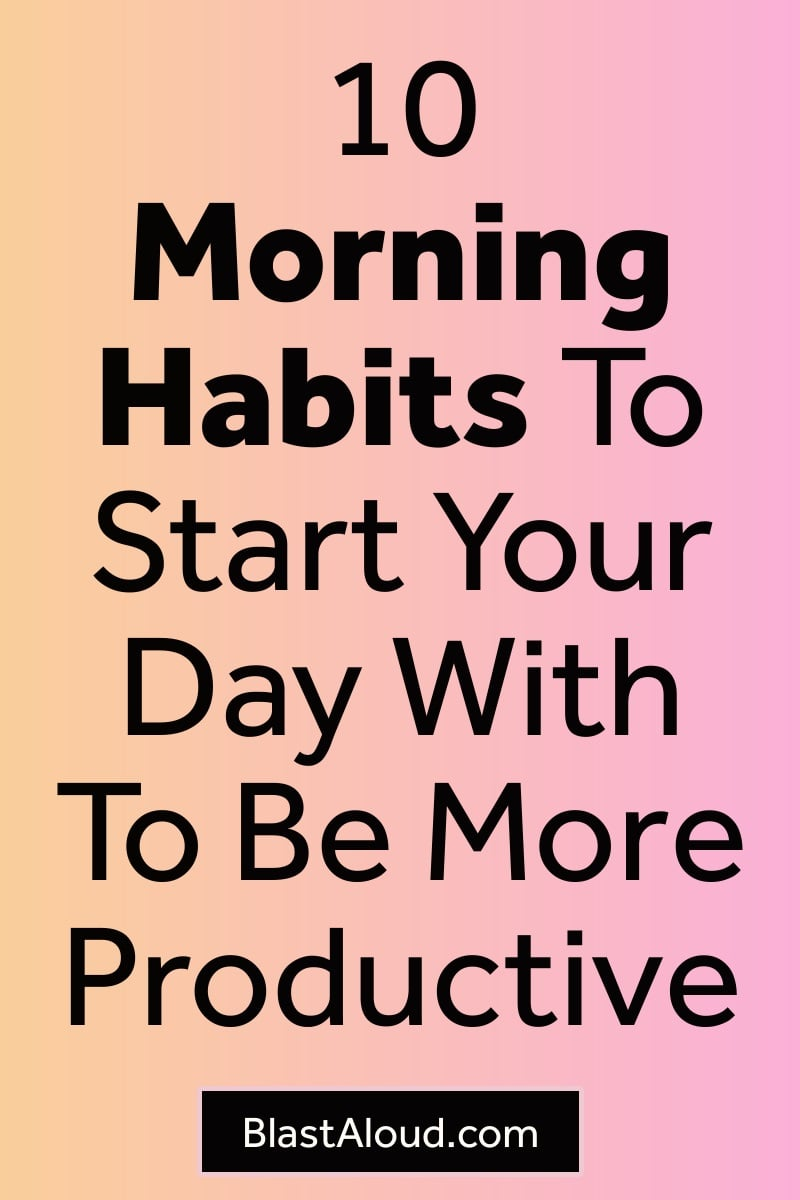 Morning habits to supercharge your day with positivity and productivity