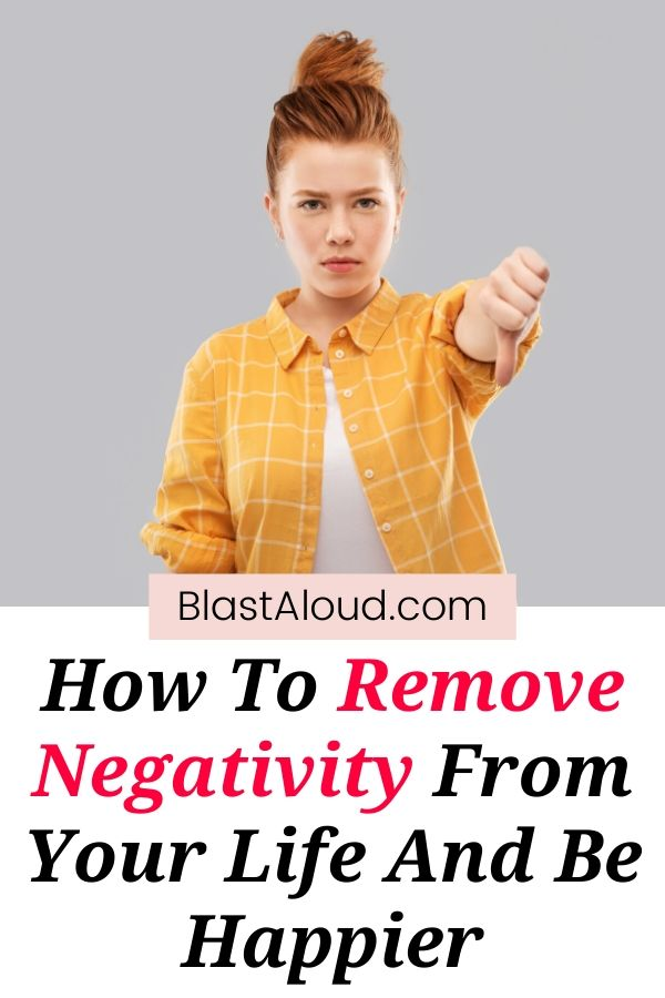 Remove Negativity From Your Life