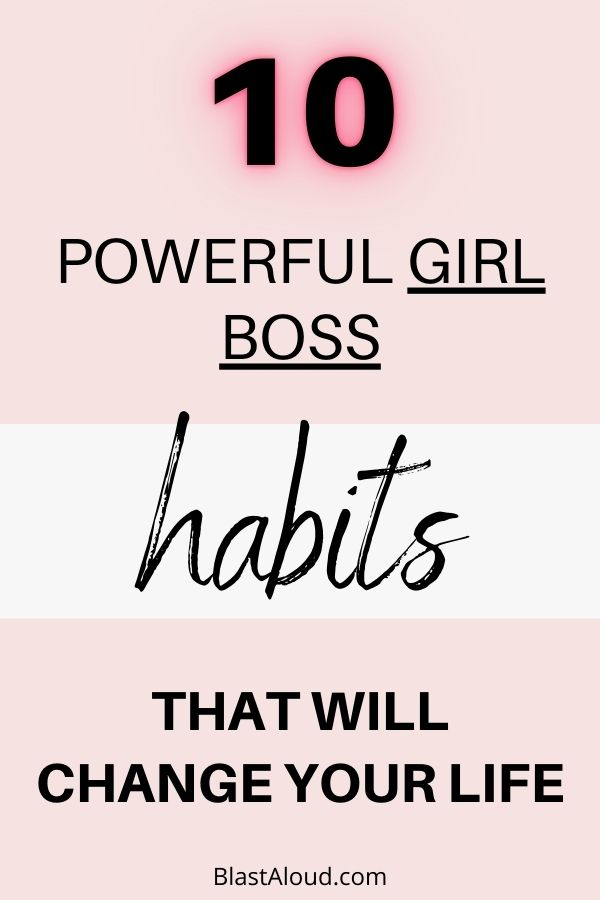 Powerful Girl Boss Habits To Copy