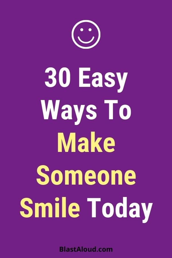 How To Make Someone Happy Today